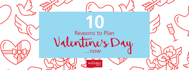 Valentine's Day Reasons To Plan