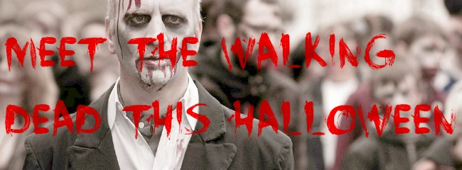 Zombies walking with overlay of text saying Meet the walking dead this halloween.