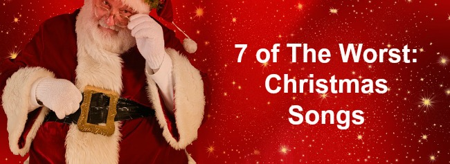 santas seven worst christmas songs