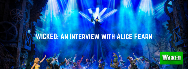 WICKED- An Interview with Alice Fearn