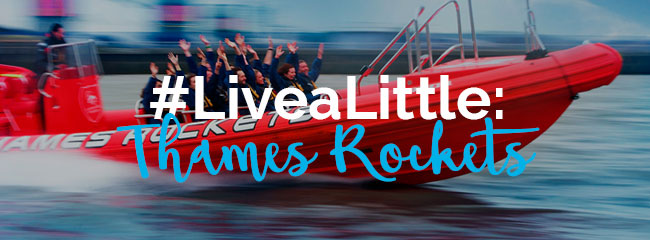 Thames Rockets #LiveaLittle title banner